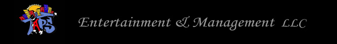 TAPS Entertainment & Management, LLC